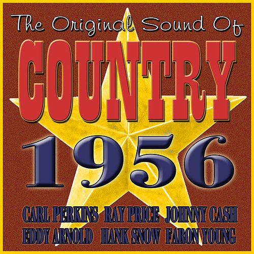 The Original Sound Of Country 1956 by Various Artists