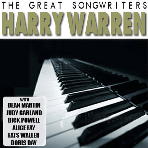 Play & Download The Great Songwriters - Harry Warren by Various Artists | Napster