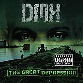 The Great Depression von DMX