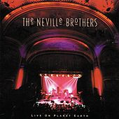 Live On Planet Earth von The Neville Brothers