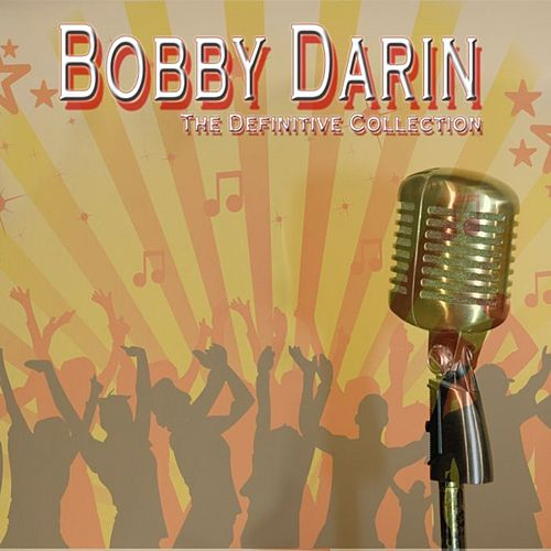 Play & Download Bobby Darin: The Definitive Collection by Bobby Darin | Napster