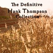 Play & Download The Definitive Hank Thompson Collection by Hank Thompson | Napster