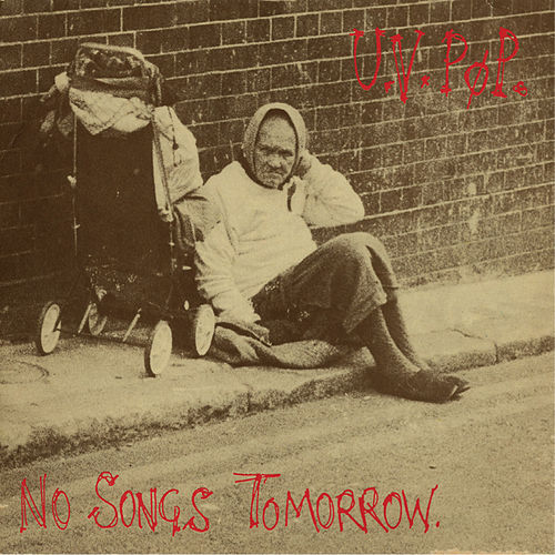 No Songs Tomorrow by UV Pop