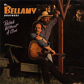 Play & Download Rebels Without A Clue by Bellamy Brothers | Napster