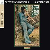 A Secret Place von Grover Washington, Jr.