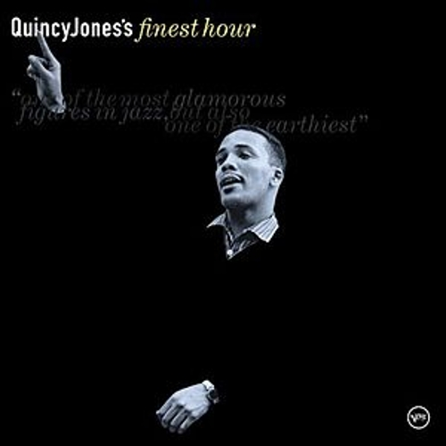 Quincy Jones's Finest Hour von Various Artists