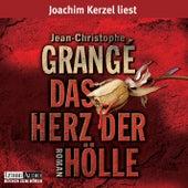 Das Herz der Hölle von Jean-Christophe Grangé
