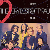 Heart And Soul - The Very Best Of T'Pau by T'Pau