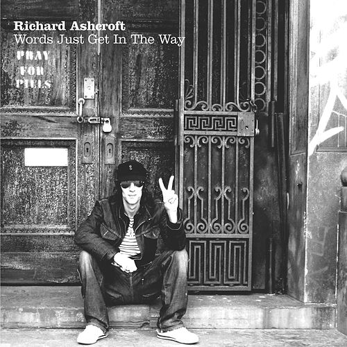 Play & Download Words Just Get In The Way by Richard Ashcroft   Napster