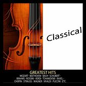 Classical (Greatest Hits) by Various Artists