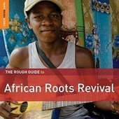 Play & Download Rough Guide: African Roots Revival by Various Artists | Napster