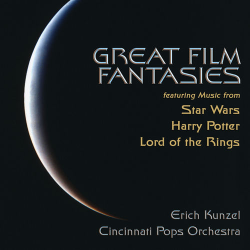 Play & Download Great Film Fantasies by Erich Kunzel | Napster