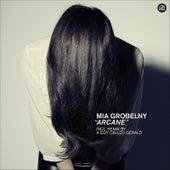 Arcane by Mia Grobelny