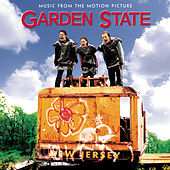 Play & Download Garden State - Music From The Motion Picture by Various Artists | Napster