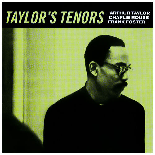 Play & Download Taylor's Tenors by Various Artists | Napster