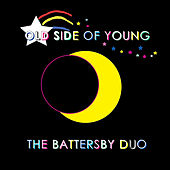 Play & Download Old Side of Young by Battersby Duo | Napster