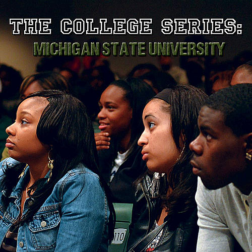 The College Series: Michigan State University by Etthehiphoppreacher