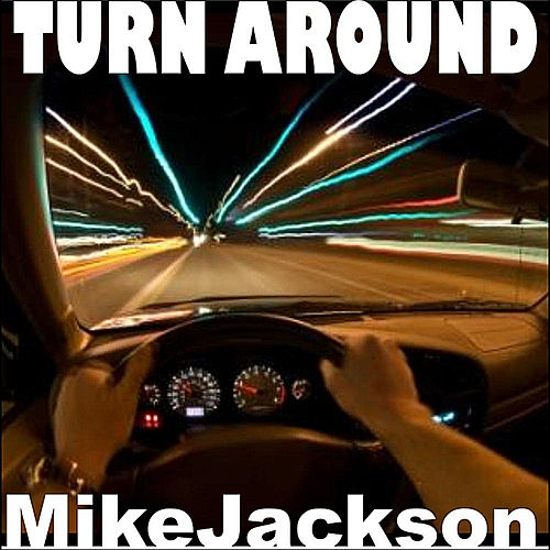 Turn Around by Mike Jackson
