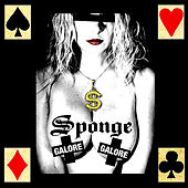 Galore Galore by Sponge