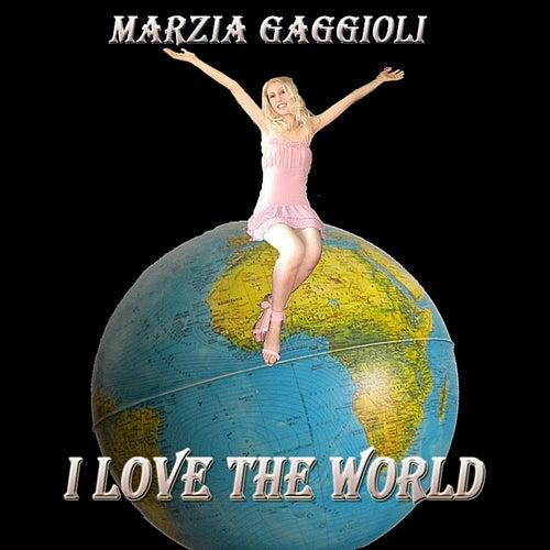I Love the World by Marzia Gaggioli