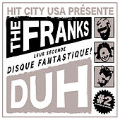 Play & Download Duh by The Franks | Napster