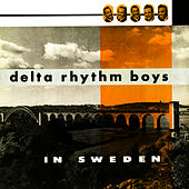 Play & Download In Sweden by Delta Rhythm Boys | Napster