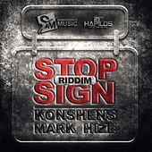 Play & Download Stop Sign Riddim by Various Artists | Napster