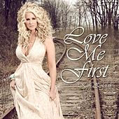 Play & Download Love Me First - Single by Kim Zolciak | Napster