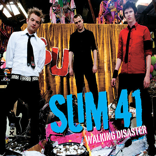 Walking Disaster von Sum 41