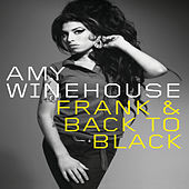 Frank & Back To Black by Amy Winehouse