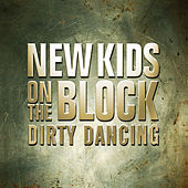 Dirty Dancing von New Kids on the Block