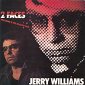 2 Faces by Jerry Williams