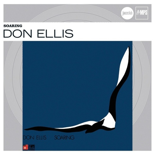 Play & Download Soaring (Jazz Club) by Don Ellis | Napster