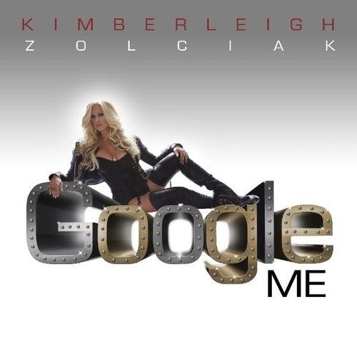 Play & Download Google Me - Single by Kim Zolciak | Napster