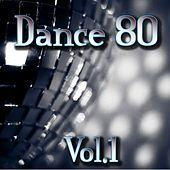 Play & Download Dance 80, Vol. 1 by Disco Fever | Napster