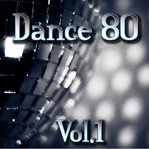 Dance 80, Vol. 1 by Disco Fever