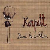 Play & Download Dans le caillou by Karpatt | Napster