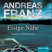 Eisige Nähe von Andreas Franz