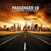 Play & Download Human Circuit by Passenger 10 | Napster