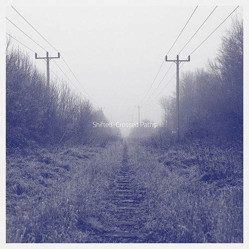 Play & Download Crossed Paths by Shifted   Napster