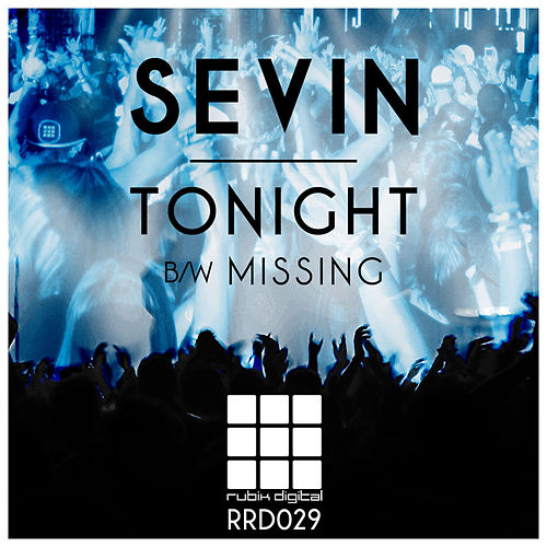 Tonight / Missing by Sevin