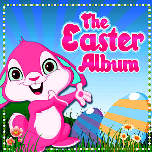 The Easter Album by Easter Celebration