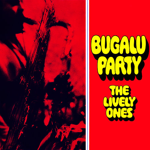 Play & Download Bugalu Party by The Lively Ones | Napster