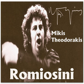 Play & Download Romiosini by Mikis Theodorakis (Μίκης Θεοδωράκης) | Napster