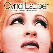 True Colors: The Best Of Cyndi Lauper by Cyndi Lauper