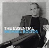 The Essential Michael Bolton von Michael Bolton