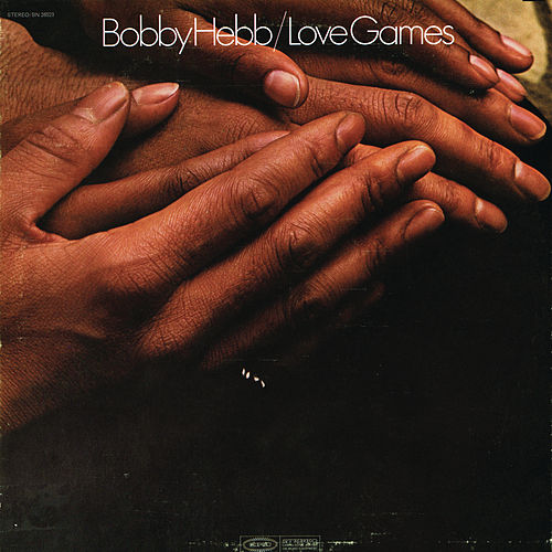 Play & Download Love Games by Bobby Hebb | Napster