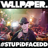 #STUPiDFACEDD by Wallpaper.