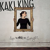 Legs to Make us Longer by Kaki King