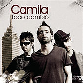 Play & Download Todo Cambio by Camila | Napster